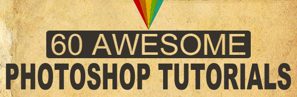 60 Photoshop Tutorials